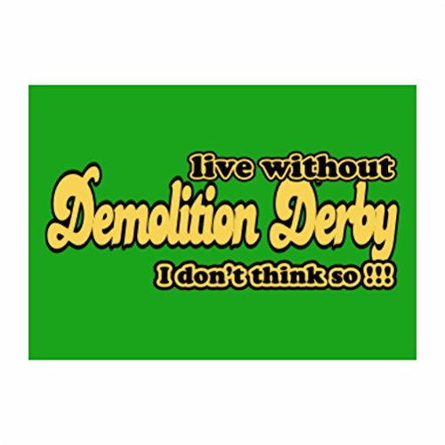 Teeburon Live without Demolition Derby I don't think so !!! Sticker Pacchetto di 4
