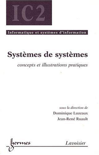 Systèmes de systèmes : Concepts et illustrations pratiques