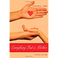 Everything But a Mother (Everything But...Series Book 5)