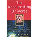 The Accelerating Universe: Infinite Expansion, the Cosmological Constant, and the Beauty of the Cosmos (0471399760) by Livio, Mario
