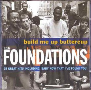 Foundations - Build Me Up Buttercup: The Complete Pye Collection - Zortam Music