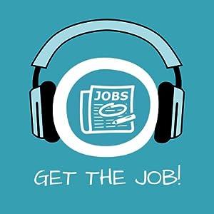 Get the Job! Erfolgreiches Vorstellungsgespräch mit Hypnose Hörbuch
