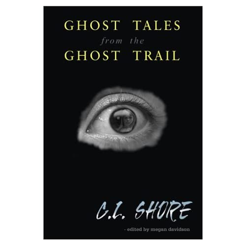 Ghost Tales from the Ghost Trail (Ghost Trial)