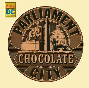 PARLIAMENT - Chocolate City - Zortam Music