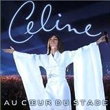 Celine Dion/Au Coeur Du Stade (Live)