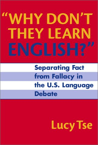 Why Don't They Learn English?: Separating Fact from...