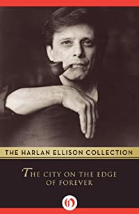 The City On The Edge Of Forever by Harlan Ellison ebook deal