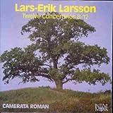 Lars-Erik Larsson: Twelve Concertinos 8 - 12