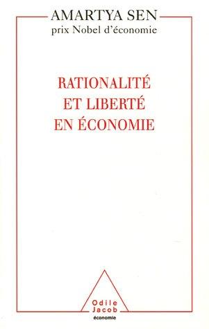 Rationalité et liberté en économie (French Edition)