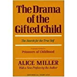 The Drama of the Gifted Child (0465097359) by Miller, Alice