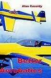 img - for Better Aerobatics (Vol 1) book / textbook / text book