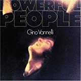 Gino Vannelli - Powerful People