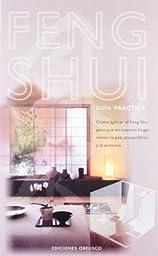 Feng Shui: Guia Practica (Spanish Edition)
