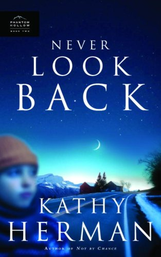 Never Look Back (Phantom Hollow Series #2)