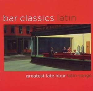Bar Classics Latin