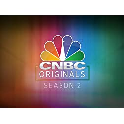 CNBC Originals Season 2