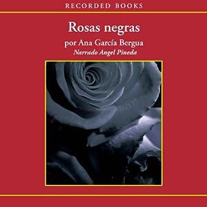 Rosas negras [Black Roses (Texto Completo)] Audiobook