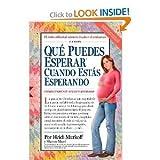 Qué Puedes Esperar Cuando Estás Esperando: 4th Edition (Que Puedes Esperar) (Spanish Edition) [Paperback]