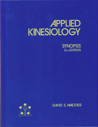Applied Kinesiology: Synopsis