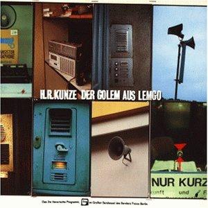 Heinz Rudolf Kunze - Der Golem aus Lemgo - Zortam Music