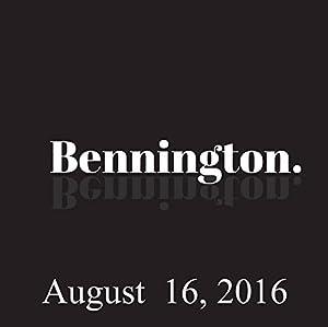 Bennington, August 16, 2016 Radio/TV Program