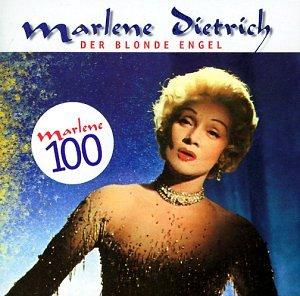 Marlene Dietrich - Der Blonde Engel/Marlene 100 - Zortam Music
