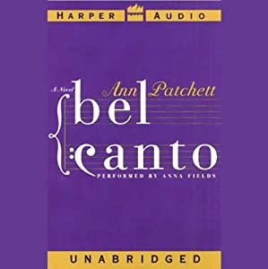 Bel Canto | [Ann Patchett]