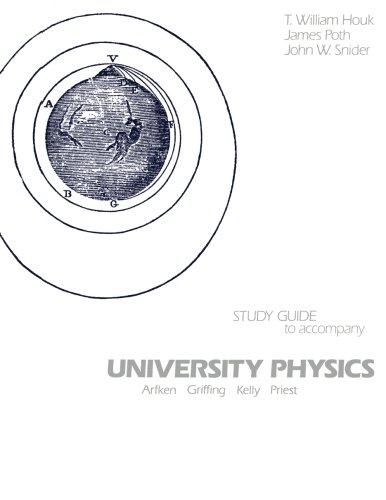 University Physics: Arfken Griffing Kelly Priest