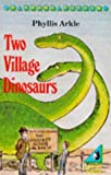 img - for Two Village Dinosaurs (Puffin Books) book / textbook / text book