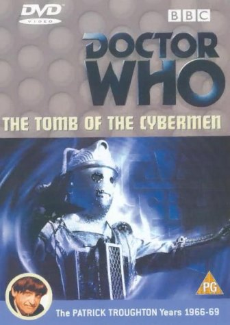 Doctor Who – The Tomb Of The Cybermen [1967]