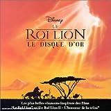 echange, troc Disney - Le Roi Lion ( Bande originale du film )