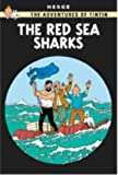 Red Sea Sharks (The Adventures of Tintin) Herge