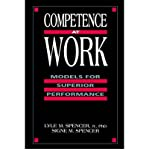 img - for [(Competence at Work: Models for Superior Performance )] [Author: Lyle M. Spencer] [Apr-1993] book / textbook / text book