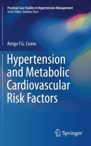 case study hypertension cardiovascular diseases Cular disease, and case study 2 illustrating poorly con- improving cardiovascular disease b initiate drug treatment for hypertension.
