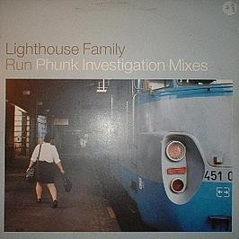LIGHTHOUSE FAMILY - Run - Phunk Investigation Mixes - Maxi 45T