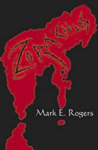 Zorachus by Mark E. Rogers
