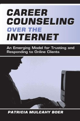 Career Counseling Over the Internet: An Emerging Model for Trusting and Responding To Online Clients
