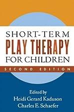 Short Term Play Therapy for Children by Heidi Gerard Kaduson PhD