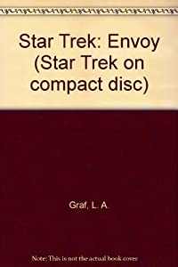 Star Trek A Captain Sulu Adventure Envoy (Cd) by L.A. Graf