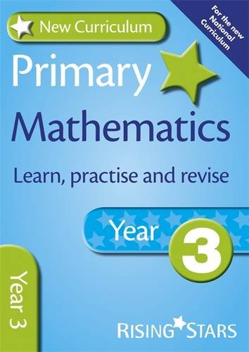 New Curriculum Primary Mathematics Learn, Practise and Revise Year 3 (RS Primary New Curr Learn, Practise, Revise)