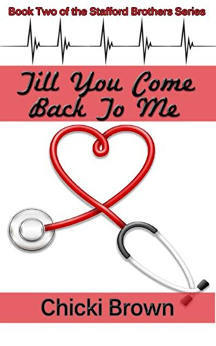 Book: Till You Come Back to Me (The Stafford Brothers Series Book 2) by Chicki V. Brown