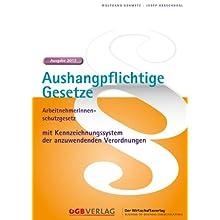 Aushangpflichtige Gesetze 2013 (f. Österreich)
