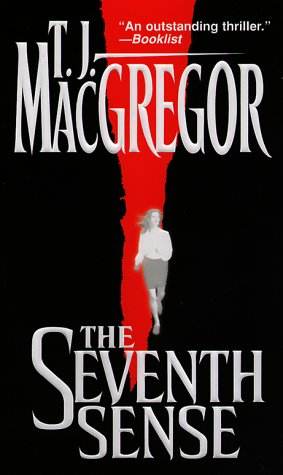 The Seventh Sense, T. J. MACGREGOR