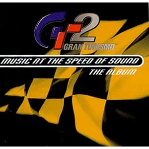 Gran Turismo 2 Music at the Speed of Sound