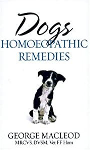 Dogs Homoeopathic Remedies by Random House UK