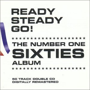 Ready Steady Go ! : The Number One Sixties Album
