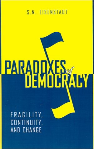 Paradoxes of Democracy: Fragility, Continuity, and Change (Woodrow Wilson Center Press)