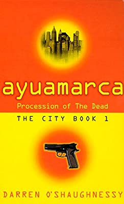 Ayuamarca: Procession Of The Dead: Procession of the Dead (City)