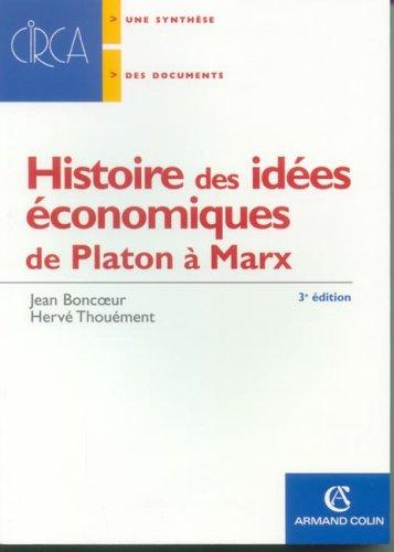 Histoire des idées économiques : de Platon à Marx