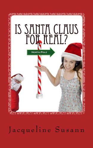 Jacqueline Susann - Is Santa Claus for Real? (English Edition)